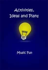 Musical Fun: Activities Ideas and Plans